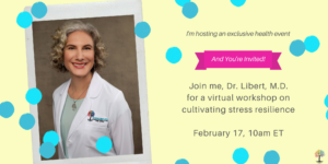signature webinar, dr. libert wearing white coat and celebratory confetti with bright colors, free health webinar
